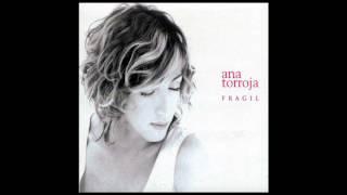 Frágil - Ana Torroja