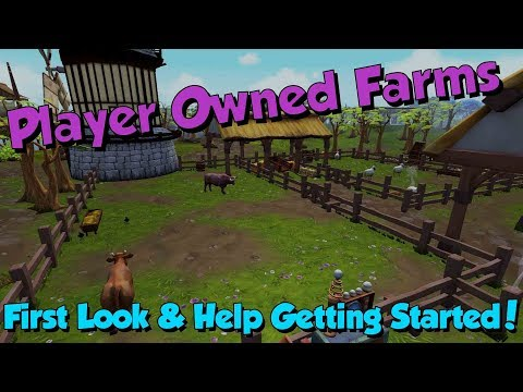 New! Player Owned Farms! [Runescape 3] First look & Help!