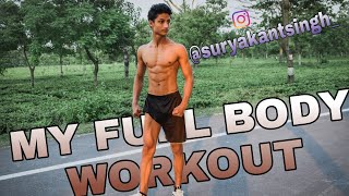 My FULL Body Weight WORKOUT Training You Can Do Anywhere - SURYAKANT SINGH
