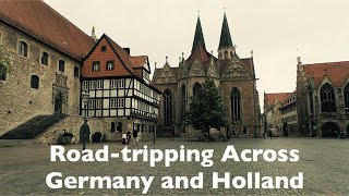 Driving Across Germany to Holland