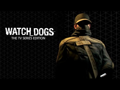 WATCH_DOGS™  The TV Series Edition | H3LL0_W0RLD  [Ep.2]