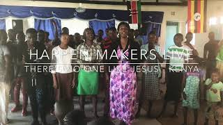Happen Makers TV | LIVE in Kenya | There's No One Like Jesus Swahili & English