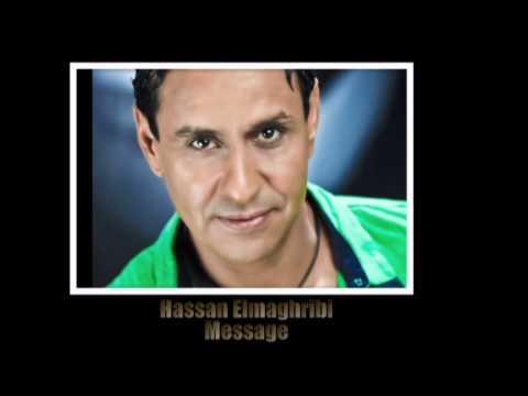 حسن المغربي الميساج - 2013 - Hassan elmaghribi | Message|
