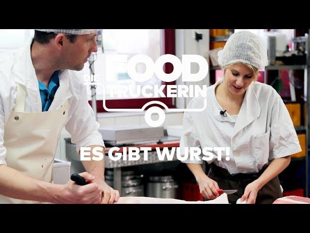 Die Foodtruckerin - Es gibt Wurst!