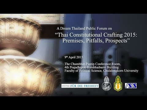 Thai Constitution-Crafting 2015: Premises, Pitfalls, Prospects 1/3