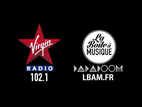 SPOT VIRGIN RADIO - BADABOOM - LA BOITE A MUSIQUE