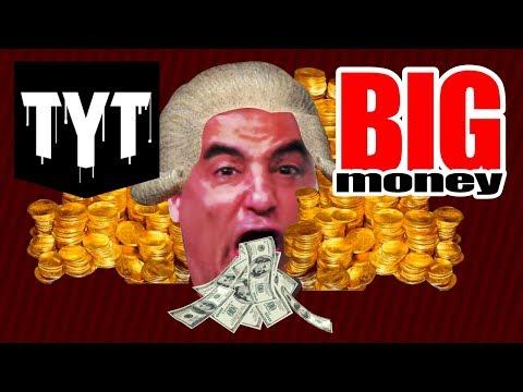 TYT takes Big Money