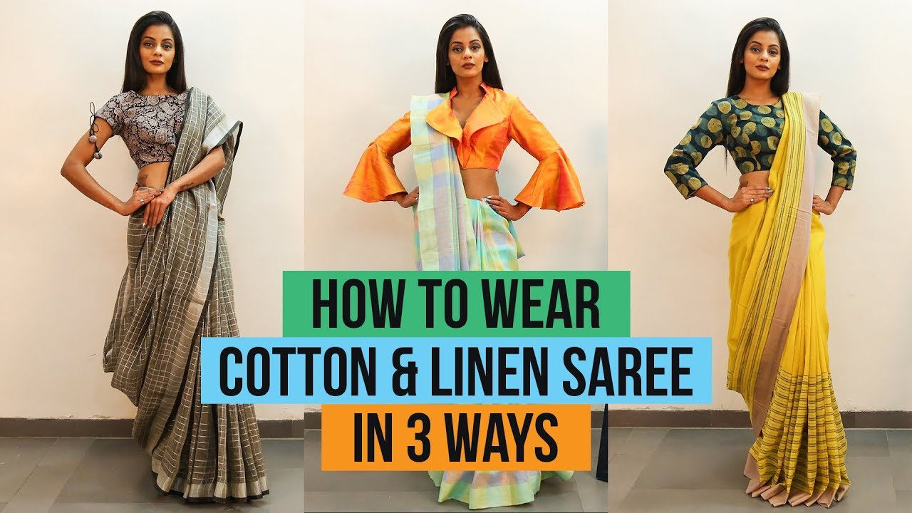 d53b8df640a How to Wear Linen or Cotton Saree