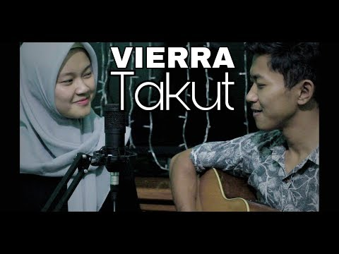 Vierra - Takut (Cover By. Rian Ft. Febella)