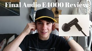 lively and Realistic - Final Audio E4000 Review