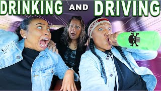 D.rinking & Driving With *MOM* In The CAR(PASSED OUT)