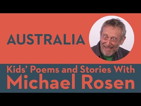 Australia   POEM   Kids' Poems And Stories With Michael Rosen