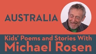 Australia - Kids' Poems and Stories With Michael Rosen