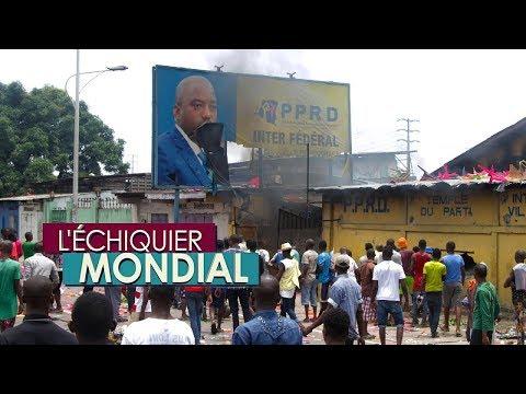 L'ECHIQUIER MONDIAL. RDC : les élections au bord de l'explosion