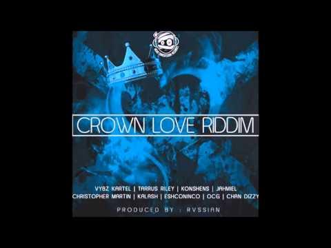 CROWN LOVE RIDDIM (Mix-Apr 2016) RVSSIAN _ HEAD CONCUSSION RECORDS