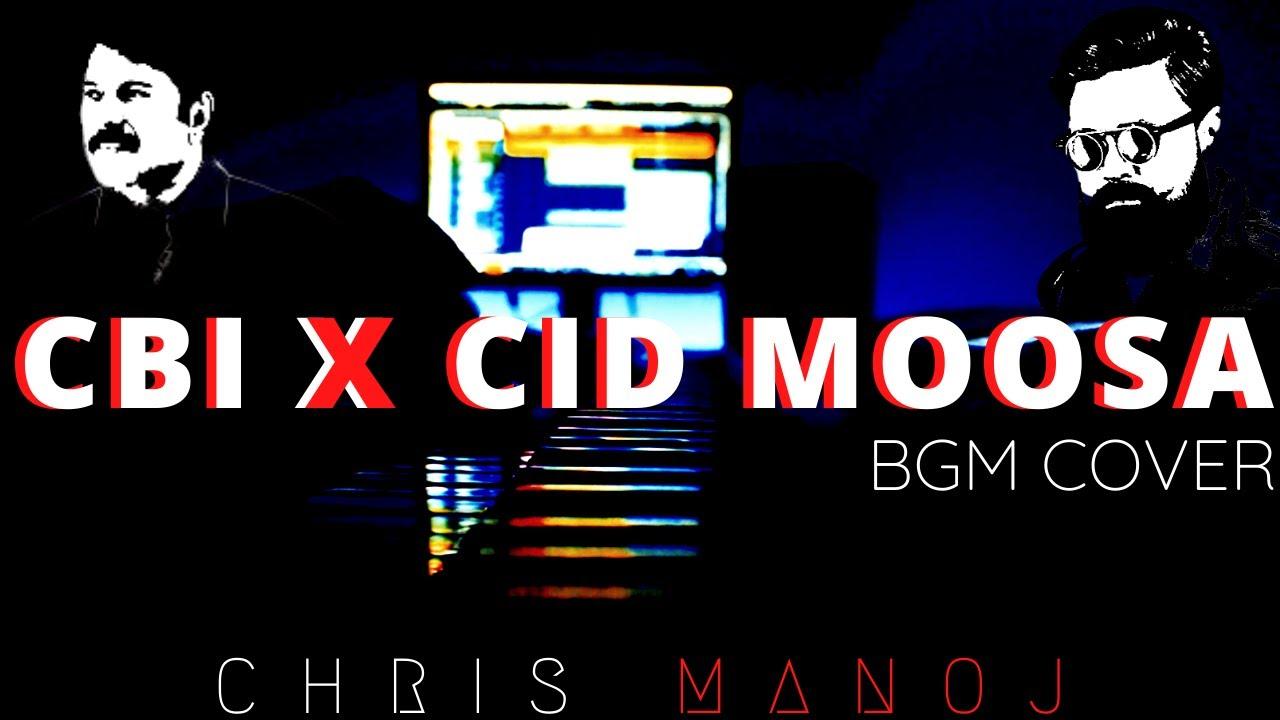 Download Cbi X Cid Moosa   Malayalam Bgm Cover   Chris Manoj