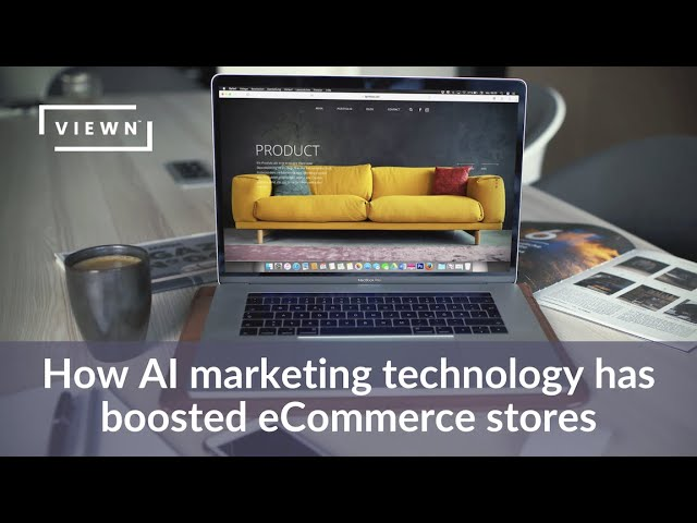 VIDEO ARTICLE: How AI has boosted eCommerce