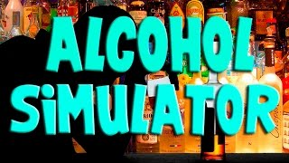Alcoholic Simulator 2015