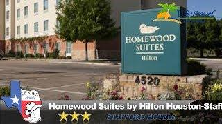 Homewood Suites by Hilton Houston-Stafford - Stafford Hotels, Texas