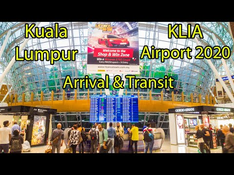 Arrival & Transit 2020 KualaLumpur Airport KUL