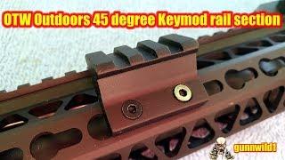 OTW Outdoors 45 Degree Offset Rail Section for Keymod