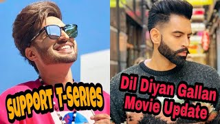 Dil Diyan Gallan Movie Update Parmish Verma Jassi Gill Mankrit Aulakh Collage Song
