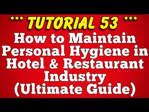 Maintaining Personal Hygiene in Hotel Industry