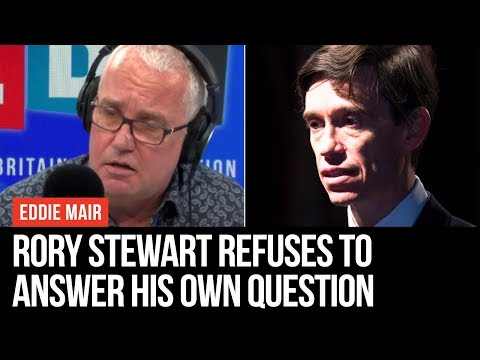 Rory Stewart Won't Answer The Question He Is Asking Of Boris Johnson - Eddie Mair - LBC