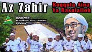 Az Zahir - Roqqot Aina - Ya Rosulalloh