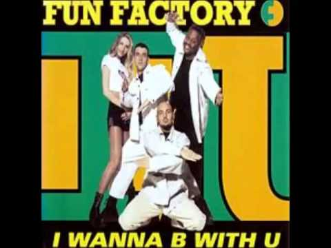 Fun Factory - I Wanna B With U (B On The Floor Extended)