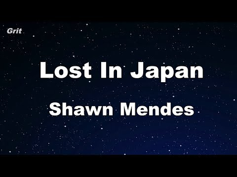 Lost In Japan - Shawn Mendes Karaoke �No Guide Melody】 Instrumental