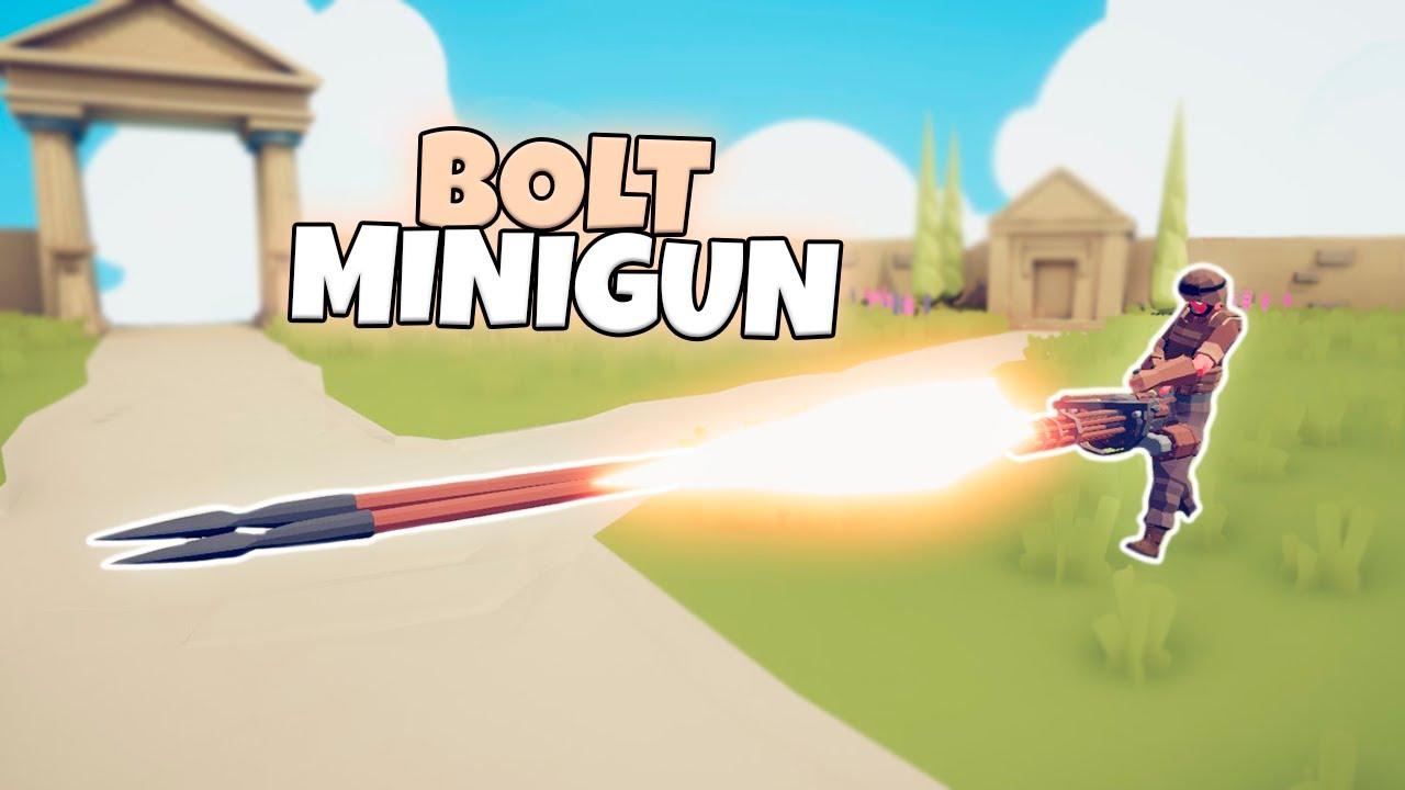 BOLT MINIGUN VS EVERY FACTION | TABS UNIT CREATOR GAMEPLAY