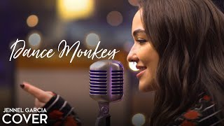 Dance Monkey - Tones and I (Jennel Garcia Acoustic Cover) | Dance Monkey Cover