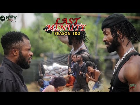 Last Minute Season 1 & 2 - Movies 2017 | Latest Nollywood Movies 2017 | Family movie