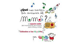 ¿Qué nos cuentan las canciones del Momusi? Episodio 6