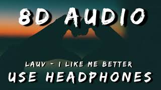 Lauv - I Like Me Better (8D/3D AUDIO)