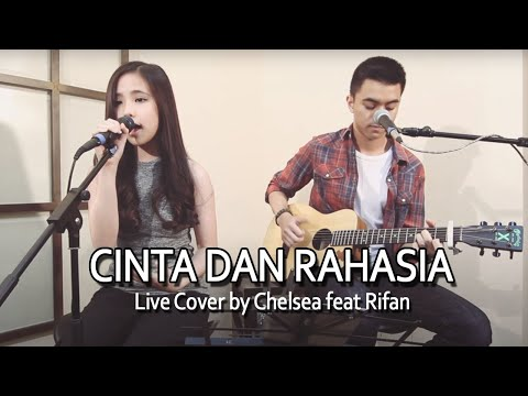 Cinta dan Rahasia Live Cover by Chelsea feat Rifan