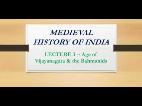 AGE OF VIJAYANAGARA & THE BAHMANIDS| MEDIEVAL HISTORY