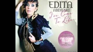Edita Abdieski - I've Come To Life