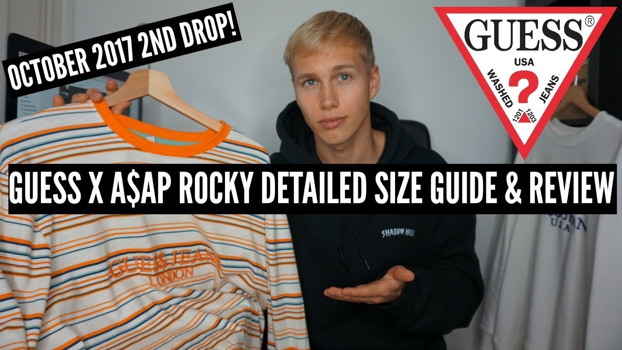 9406886b39 NEW GUESS X A$AP ROCKY!!! DETAILED SIZE GUIDE & REVIEW - YouTube