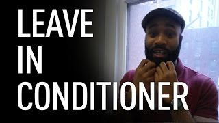 Leave in conditioner for your beard | Joel L Daniels thumbnail