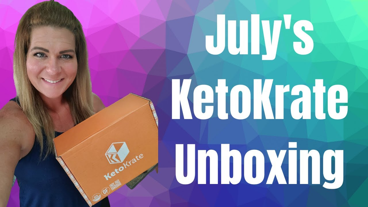 KetoKrate Unboxing & Review For July 2020 #ketokrate