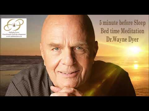 5 Minute Before Sleep Guided Meditation By Dr.Wayne Dyer