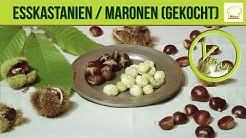 Esskastanien / Maronen (gekocht)