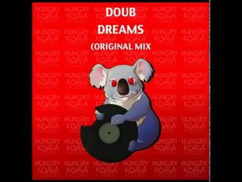 Doub - Dreams (Original Mix)