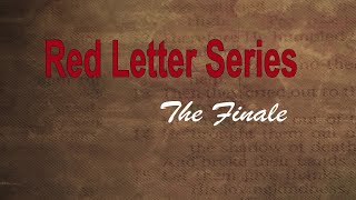 The Red Letter Series Conclusion