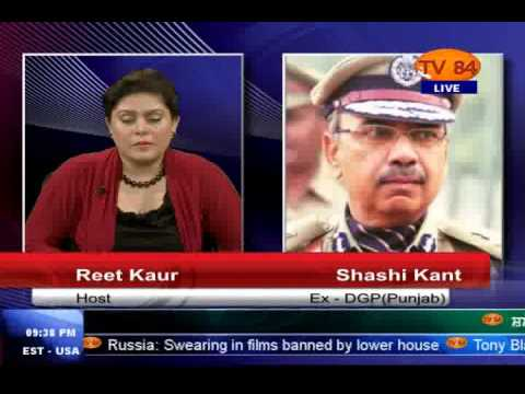 TV84 News 4/23/14 P.1 Interview with Shashi Kant Ex. D.G.P (Punjab Jails)
