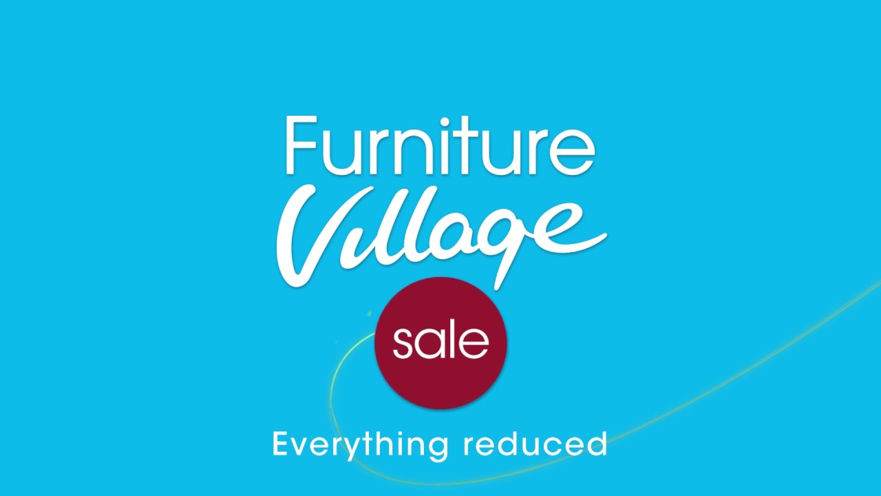 Furniture Village Advert 2016 furniture village sale - living, dining, sleeping | furniture