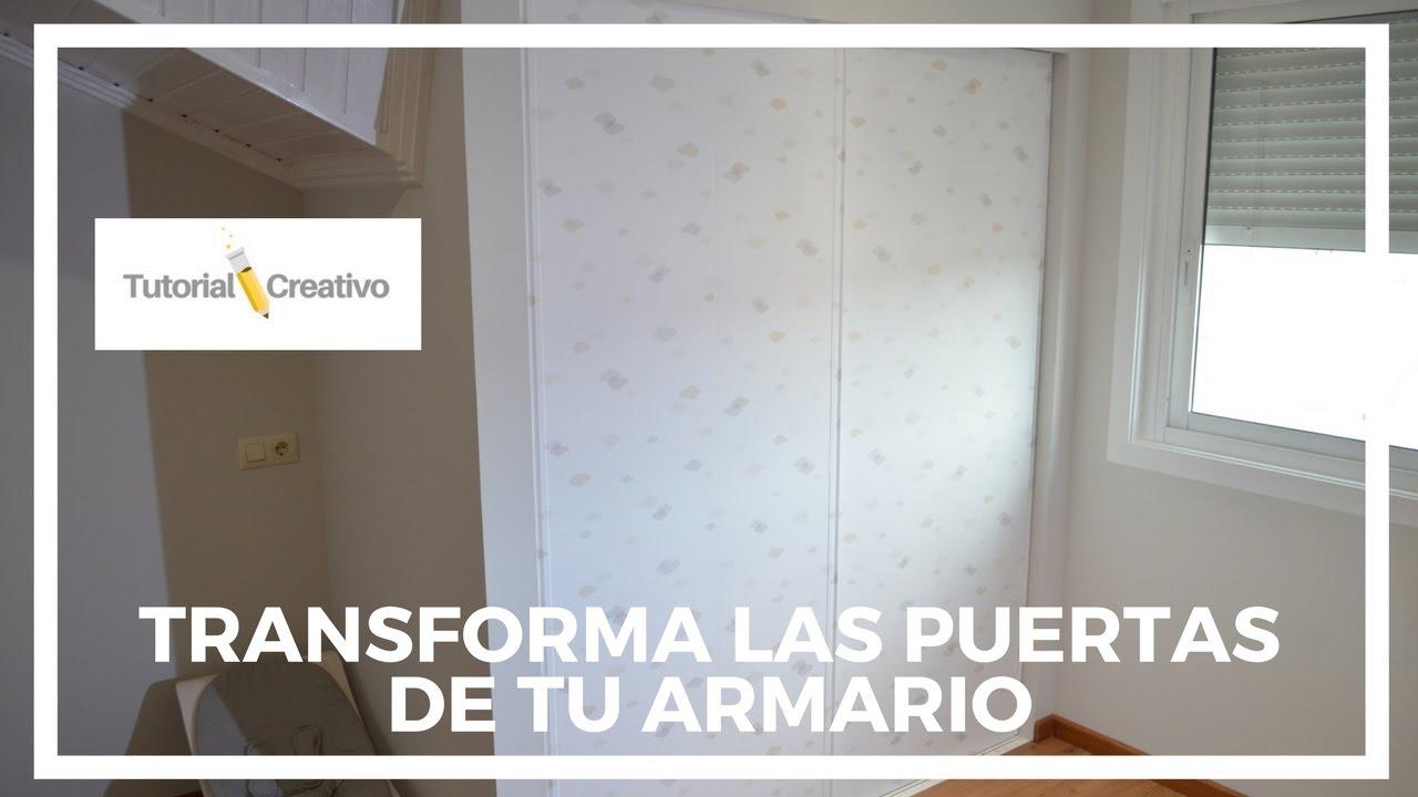 Cómo Colocar Papel En Unas Puertas De Armario | Tutorial Creativo ...