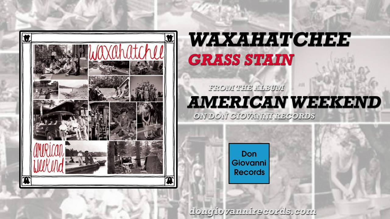 waxahatchee-grass-stain-official-audio-don-giovanni-records